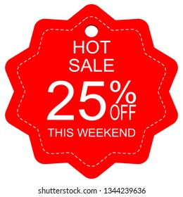 Hot sale 25% off this weekend