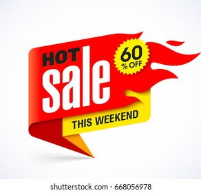 Hot Sale banner design template, this weekend special offer, big sale, discount up to 60% off. Vector illustration.