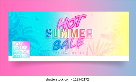 Hot Summer Sale cover and banner. Trendy texture. Season vocation, weekend, holiday logo. Summer Time Wallpaper. Happy shiny Day. Vector Lettering. Fashionable styling.