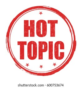 Hot topic sign or stamp on white background, vector illustration