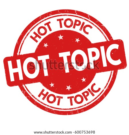 Hot Topic Sign Stamp On White Stock Vector Royalty Free 600753698