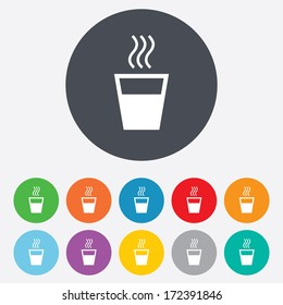 Hot water sign icon. Hot drink glass symbol. Round colourful 11 buttons. Vector
