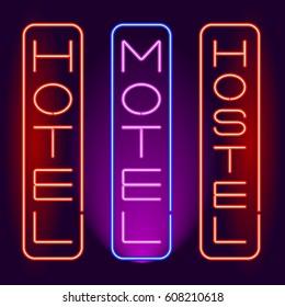 HOTEL, MOTEL, HOSTEL neon signboard. Vertical inscription. Vector illustration.