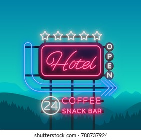 Hotel is a neon sign. Vector illustration. Retro signboard, billboard indicating the hotel, nightlight bright neon advertising of the hotel, luminous billboard, a bright banner for your projects