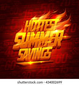 Hottest summer savings, original sale vector design with fiery lettering