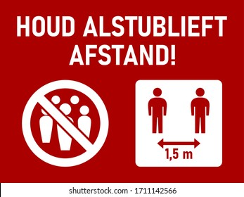 """Houd Alstublieft Afstand (""""Please Keep Distance"""" in Dutch) Social Distancing 1,5 Meters Instruction Icon against the Spread of the Novel Coronavirus Covid-19. Vector Image."""