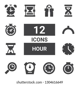 hour icon set. Collection of 12 filled hour icons included Chronometer, Clock, Stopwatch, Time, Sand clock, Noon, Hourglass, Sandclock, Alarm clock, Grip