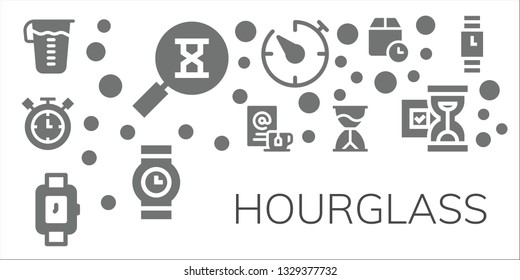 hourglass icon set. 11 filled hourglass icons.  Collection Of - Measuring glass, Sandclock, Timer, Wait, Wristwatch, Hourglass, Wait time