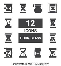 hour-glass icon set. Collection of 12 filled hour-glass icons included Sand clock, Hourglass, Sandclock, Measuring glass
