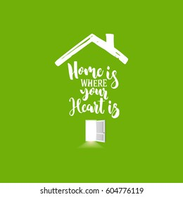 House icon with open door and light from inside on green background. Home is where your heart lettering. Vector illustration