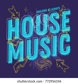 House Music 90s Influenced Typographic Design With Hand Drawn Line Art Cartoon Style Elements And Vivid Bright Colors. Vector Graphic.