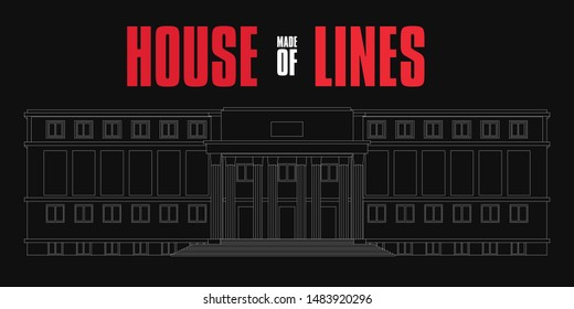 The House of Paper. Building made with strokes and lines. White architecture Design. Red typography in english. La Casa de Papel (Money Heist) Vector