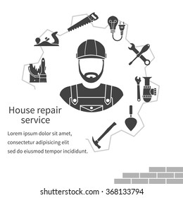 House repair service. Repairman concept construction and home repair. Handyman and icons tools. Maintenance, electrician, plumber, carpenter, painter. Isolated icons silhouette. Vector