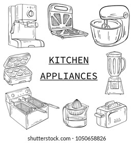 Household appliances for the kitchen, cafe and restaurant. Vector illustration in hand drawn graphics. Coffee maker toaster juicer mixer deep fryer barbecue grill