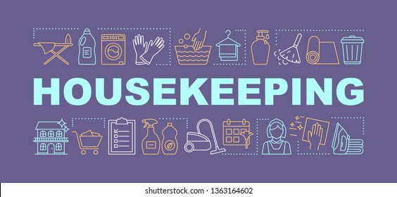 Housekeeping word concepts banner. Home maintenance. Household duties management. Cleaning, laundry service. Presentation, website. Isolated lettering typography idea with icons. Vector illustration