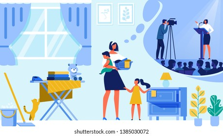 Housewife with Little Daughter and Son Stand in Living Room Making Everyday Routine at Home and Dream of Career and Popularity Thinking of Stage Speech with Audience. Cartoon Flat Vector Illustration