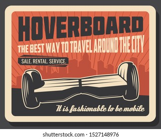Hoverboard city transport, sale, rent and service. Vector gyroscooter, self-balancing , electric transportation device. Gyroscope or gyroboard, two-wheeled transporter, fast moving hover