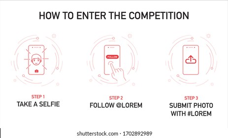 How to enter the competition steps with icons and vector graphics. Step by steps on how to enter the challenge via mobile - selfie, follow, comment and upload / submit - Vector Illustration