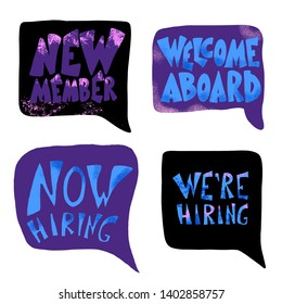 Hr phrases with speech bubbles. We are hiring. New member. Now hiring.  Welcome aboard. Recruitment messages. Template for ad of current vacancy. Vector job concept illustration.