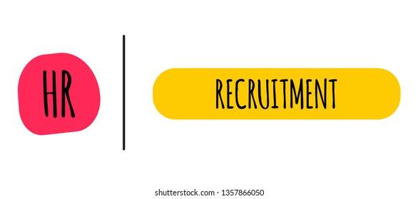 HR. Recruitment process. Management concept.