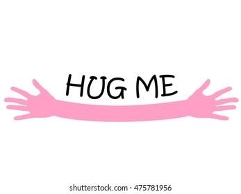 Hug me written above pink open arms hands, vector