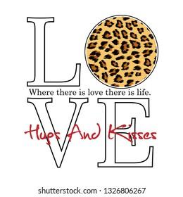 Hugs and kisses, love slogan, tee print design, t shirt graphic, Vector