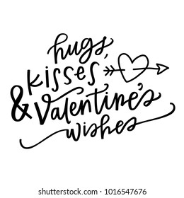 Hugs, Kisses and Valentine's Wishes