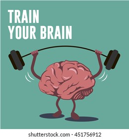 Human brain flat vector, brain activity, lifting bar weightlifting , creative concept illustration for poster, cover with lettering Train your brain.