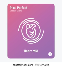 Human heart MRI scan thin line icon. Medical equipment for oncology detection. Pixel perfect, editable stroke. Vector illustration.