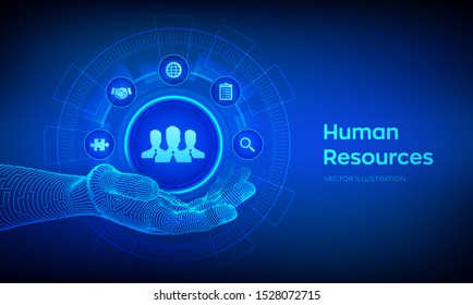 Human Resources. HR symbol in robotic hand. HR management, recruitment, employment, headhunting business concept. Human social network and leadership. Vector illustration.