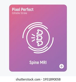 Human spine MRI scan thin line icon. Medical equipment for oncology detection. Pixel perfect, editable stroke. Vector illustration.