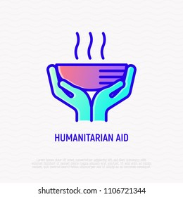 Humanitarian aid thin line icon: hands giving hot soup. Modern vector illustration of charity.