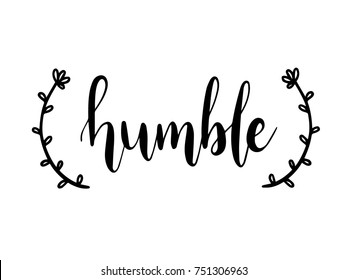 Humble Calligraphy Hand Lettering Vector