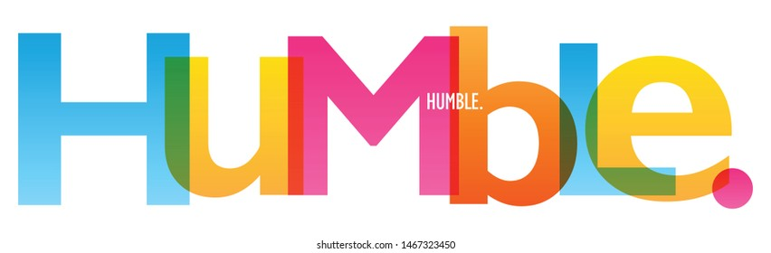 HUMBLE. colorful vector typography banner