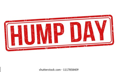 Hump day grunge rubber stamp on white background, vector illustration