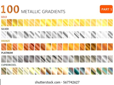 Hundred  metal gradients  . Gold , Silver , bronze , platinum ,  cupronickel