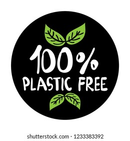 Hundred percent plastic free sign for labels, stickers and etc / For natural, eco friendly products