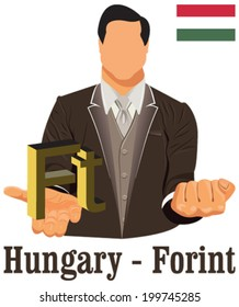 Hungary national currency Hungarian forint symbol representing money and Flag. Vector design concept of businessman in suit with his open hand over with currency isolated on white background in EPS10.