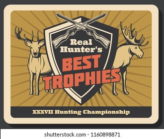 Hunting championship or hunter club retro poster of wild animal trophy. Vector vintage design of elk or deer with antlers and crossed rifle guns or carbines for hunt open season