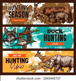 Hunting open season or hunter club sketch banners templates. Vector design of wild duck hunt, African safari hunting for zebra or gazelle and rhinoceros, forest bear and aper hog