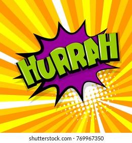 Hurrah, scream. Comic text speech bubble balloon. Pop art style wow banner message. Comics book font sound phrase template. Halftone radial vector illustration funny colored design.
