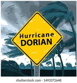 Hurricane Dorian Sign, disaster tornado warning