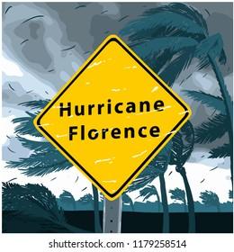 Hurricane Florence Sign, disaster tornado warning