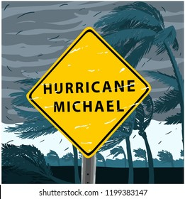 Hurricane Michael Sign, disaster tornado warning