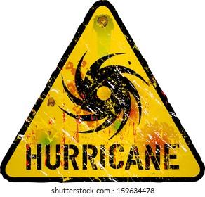 hurricane warning sign, heavy weathered, vector eps 10