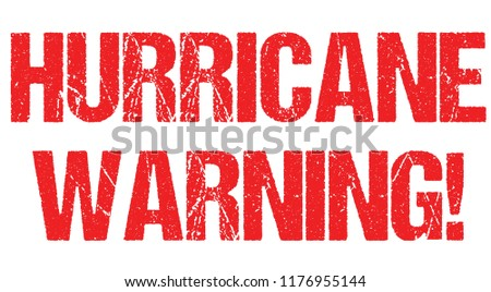 Hurricane warning sign weather