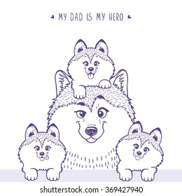 Husky dad with a cute husky kid sitting on his head and beside little puppies . Stylish silhouettes cartoon character Husky. Holiday, fathers day. Vector illustration