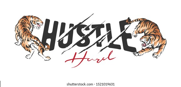 hustle hard slogan with tigers and claw marks illustration