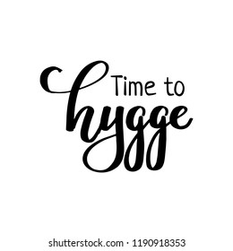 Hygge hand drawn lettering for hygge lifestyle poster, banner, logo, icon, greeting card, promo. Danish happieness, vector illustration, modern calligraphy. Danish living concept