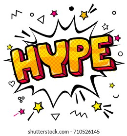 Hype message in pop art style. Vector illustration on white background.